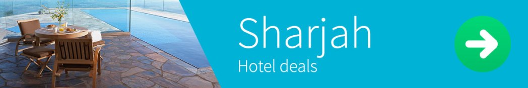 Hotel deals in Sharjah